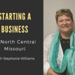 Starting a Business In North Central Missouri