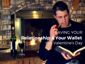 Saving Your Relationship and Your Wallet this Valentine's Day