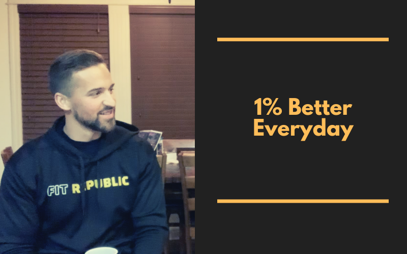 1% Better Everyday