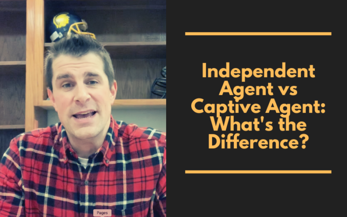 Independent Agent vs Captive Agent