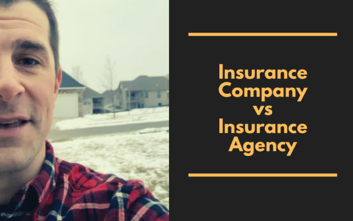 Insurance Company vs Insurance Agency